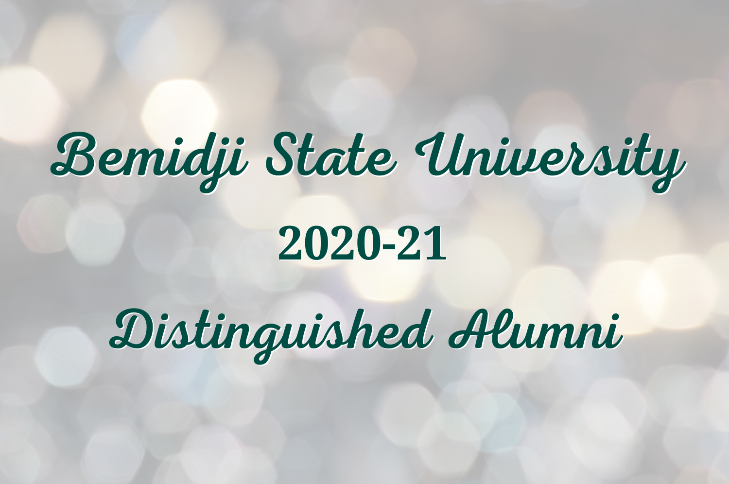 Bemidji State University Distinguished Alumni